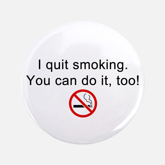 """I quit smoking 3.5"""" Button (100 pack)"""