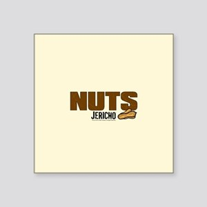 "Jericho: Nuts Square Sticker 3"" x 3"""
