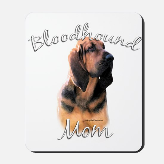 Bloodhound Mom2 Mousepad