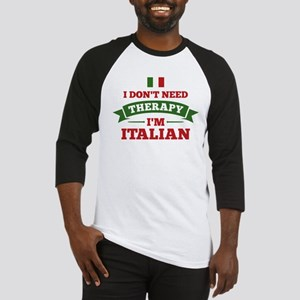 No Therapy I'm Italian Baseball Jersey