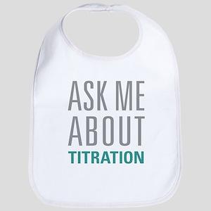 Titration Bib