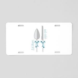 Eat Cake Aluminum License Plate