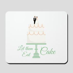 Eat Cake Mousepad