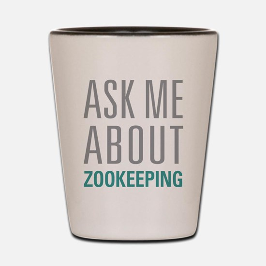 Zookeeping Shot Glass