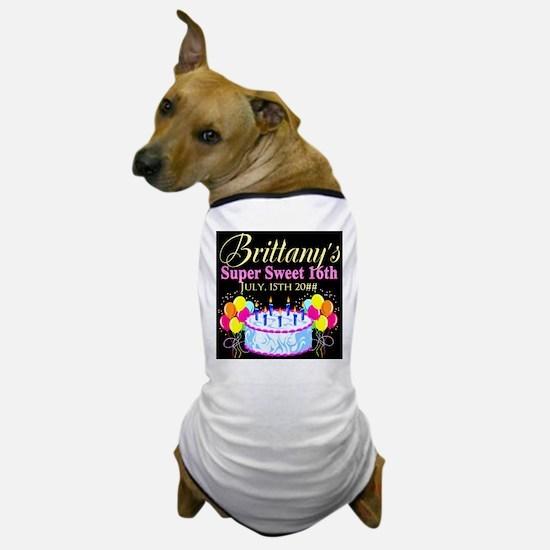 CUSTOM 16TH Dog T-Shirt