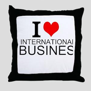 I Love International Business Throw Pillow
