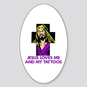 Loves Me & My Tattoos Oval Sticker
