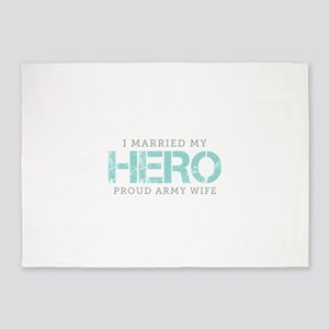 I Married My Hero - Army Wife 5'x7'Area Rug