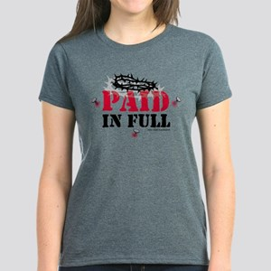 Jesus Paid In Full Women's Dark T-Shirt