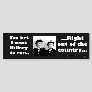 Anti Hillary Run Bumper Sticker