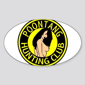 Poontang Hunting Club Oval Sticker