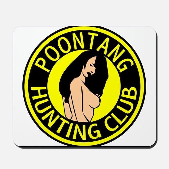 Poontang Hunting Club Mousepad