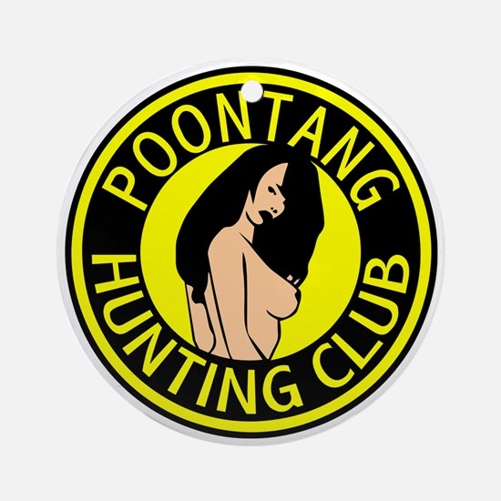 Poontang Hunting Club Ornament (Round)