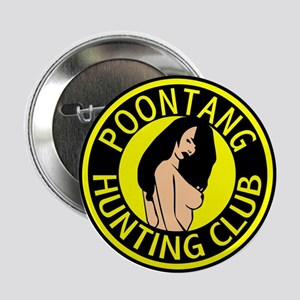 Poontang Hunting Club Button
