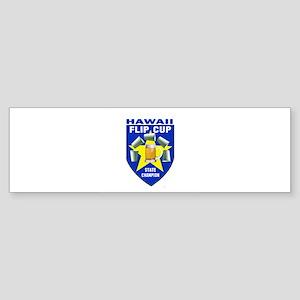 Hawaii Flip Cup State Champio Bumper Sticker