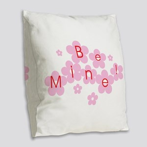 Be Mine Burlap Throw Pillow