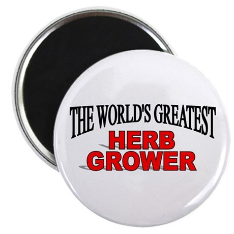 """The World's Greatest Herb Grower"" Magnet"