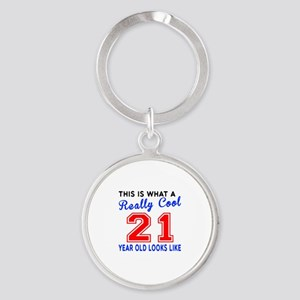 Really Cool 21 Birthday Designs Round Keychain
