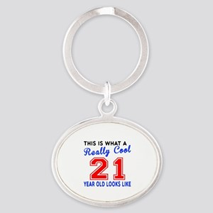 Really Cool 21 Birthday Designs Oval Keychain