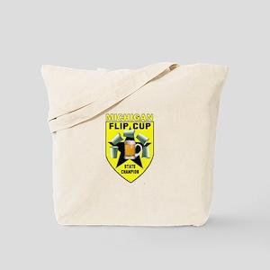 Michigan Flip Cup State Champ Tote Bag