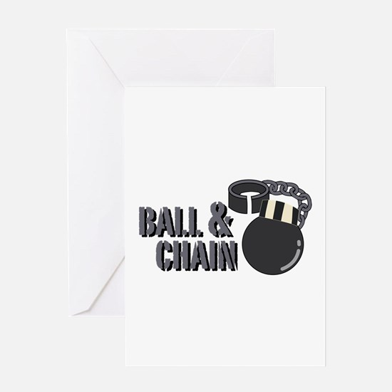 Ball & Chain Greeting Cards