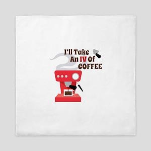 IV Of Coffee Queen Duvet