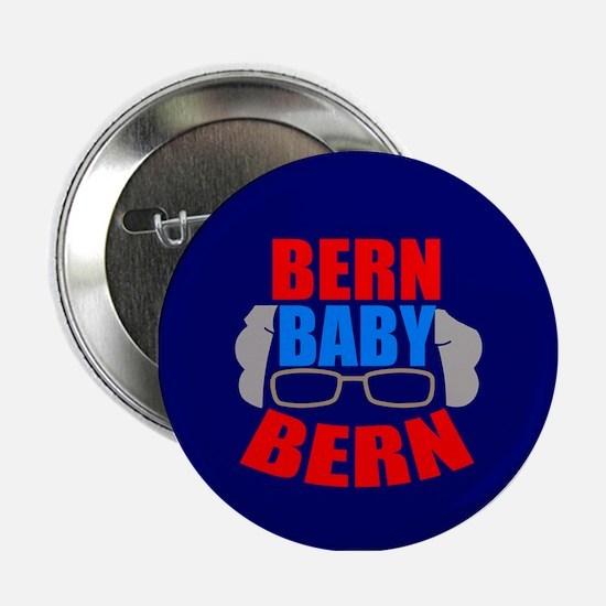"Bern Baby Bernie Sanders 2.25"" Button"
