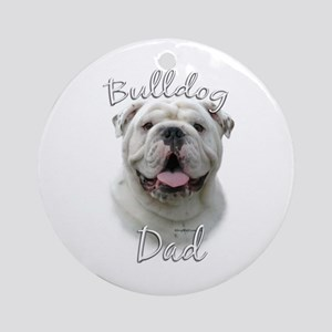 Bulldog Dad2 Ornament (Round)