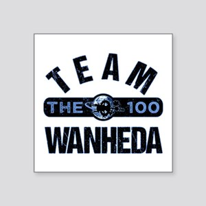 Team Wanheda The 100 Sticker