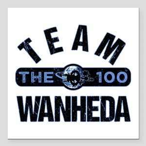 "Team Wanheda The 100 Square Car Magnet 3"" x 3"""