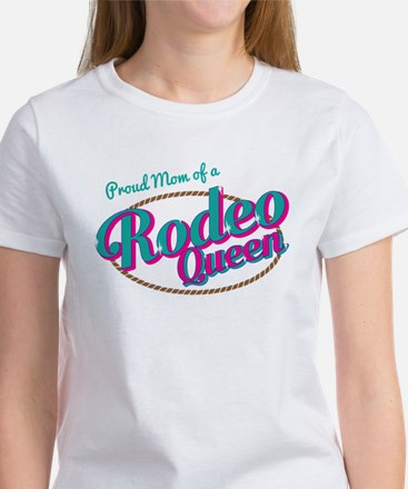 Proud Mom of a Rodeo Queen T-Shirt