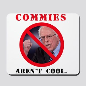 COMMIES aren't cool Mousepad