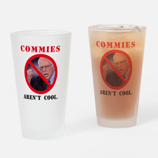 COMMIES aren't cool Drinking Glass