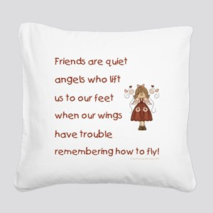 FRIENDS ARE... Square Canvas Pillow