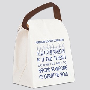 FRIENDSHIP DOESN'T... Canvas Lunch Bag
