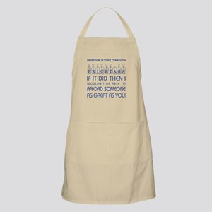 FRIENDSHIP DOESN'T... Apron