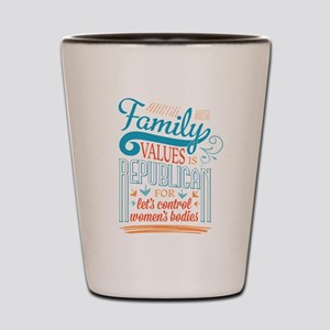 Republican Family Values Shot Glass