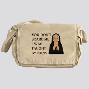TAUGHT BY NUNS Messenger Bag
