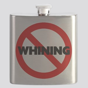 No Whining Sign Flask