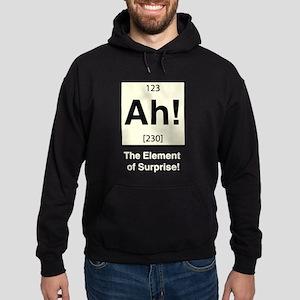 Ah the Element of Surprise Hoodie (dark)