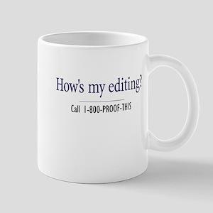 How's my editing? - Mug