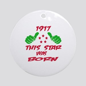 1917 This star was born Round Ornament