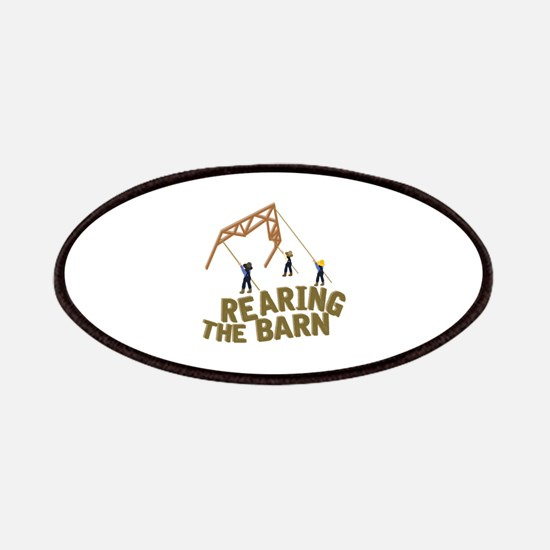 Rearing the Barn Patch
