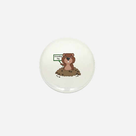 Unique Groundhog day Mini Button