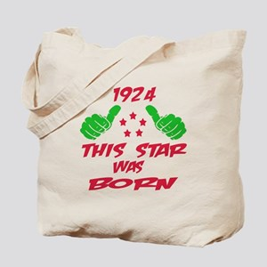 1924 This star was born Tote Bag
