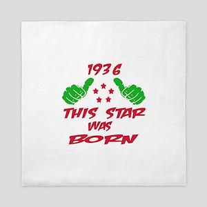 1936 This star was born Queen Duvet