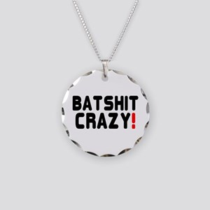 BATSHIT CRAZY! Necklace Circle Charm