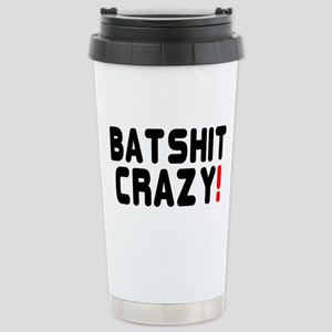 BATSHIT CRAZY! Stainless Steel Travel Mug