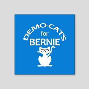 """Demo-Cats For Bernie Square Sticker 3"""" X 3&am"""