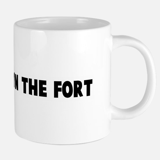 Hold down the fort Mugs